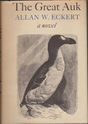 The Great Auk. Allan W. Eckert.