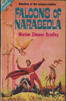Falcons of Narabedla / The Dark Intruders & Other Stories. Marion Zimmer Bradley