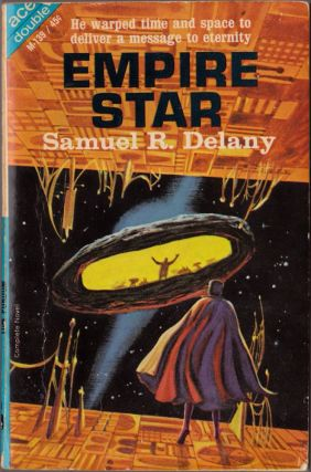 Empire Star / The Tree Lord of Imeten. Samuel R. Delany, Tom Purdom.