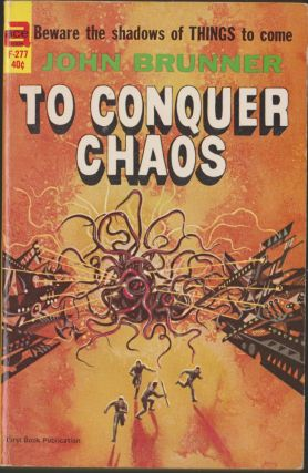 To Conquer Chaos. John Brunner.