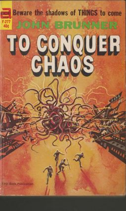 To Conquer Chaos. John Brunner