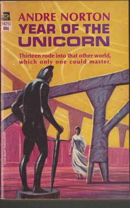 Year of the Unicorn. Andre Norton.
