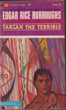 Tarzan the Terrible (Tarzan 8). Edgar Rice Burroughs.