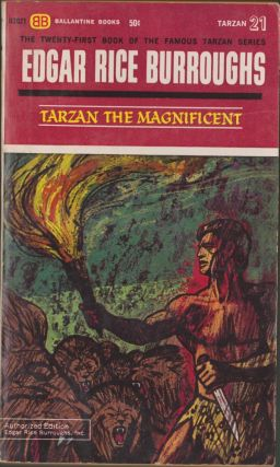 Tarzan the Magnificent (Tarzan 21). Edgar Rice Burroughs.