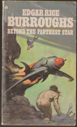 Beyond the Farthest Star. Edgar Rice Burroughs