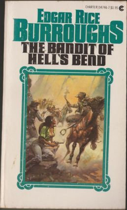 The Bandit of Hell's Bend. Edgar Rice Burroughs