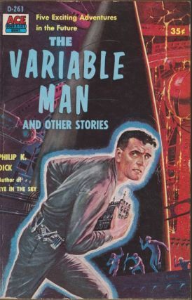 The Variable Man and Other Stories. Philip K. Dick.