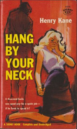 Hang By Your Neck. Henry Kane