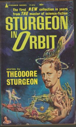 Sturgeon in Orbit. Theodore Sturgeon