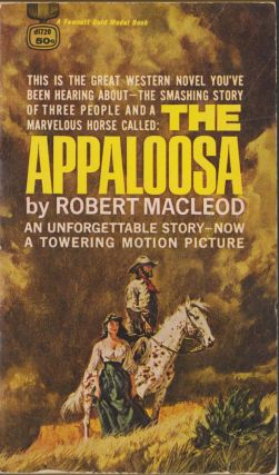 The Appaloosa. Robert Macleod.
