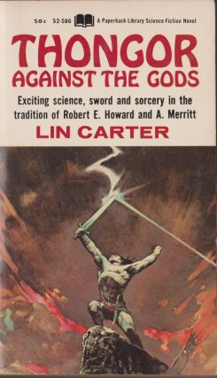 Thongor Against the Gods (Thongor 3). Lin Carter