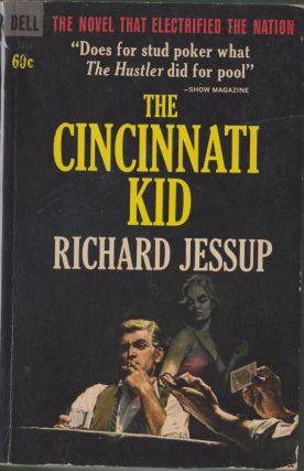 The Cincinnati Kid. Richard Jessup.
