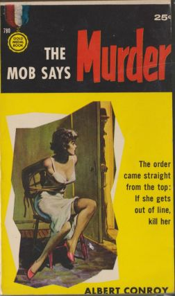 The Mob Says Murder. Albert Conroy