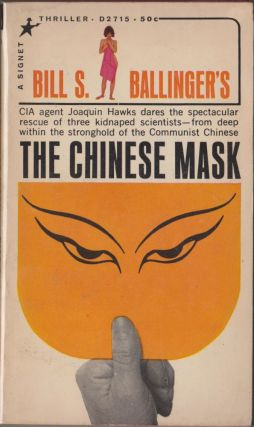 The Chinese Mask. Bill S. Ballinger
