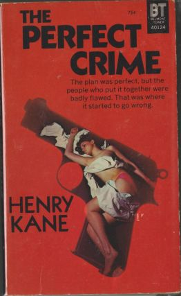 The Perfect Crime. Henry Kane