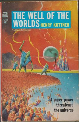 The Well of the Worlds. Henry Kuttner