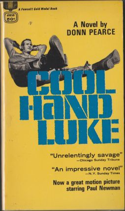 Cool Hand Luke. Donn Pearce.