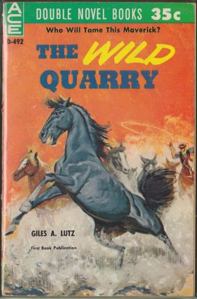 The Wild Quarry / Winter Drive. Giles A. Lutz, William Hopson.