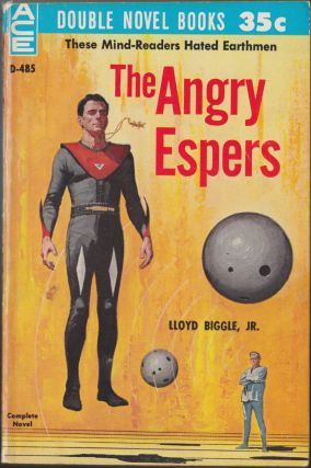 The Angry Espers / The Puzzle Planet. Lloyd Biggle, Jr., Robert A. W. Lowndes