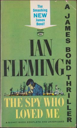 The Spy Who Loved Me. Ian Fleming