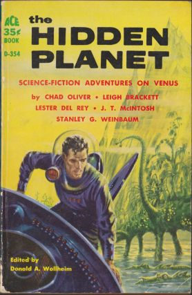 The Hidden Planet: Science-Fiction Adventures On Venus. Donald A. Wollheim, Chad Oliver, Leigh...