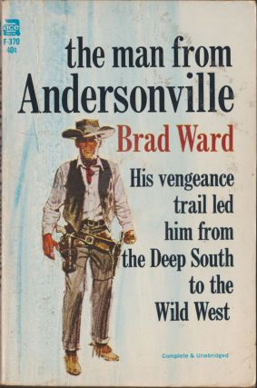 The Man From Andersonville. Brad Ward