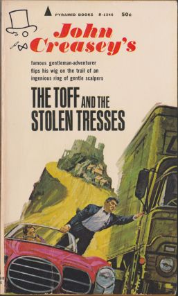 The Toff and the Stolen Tresses. John Creasey