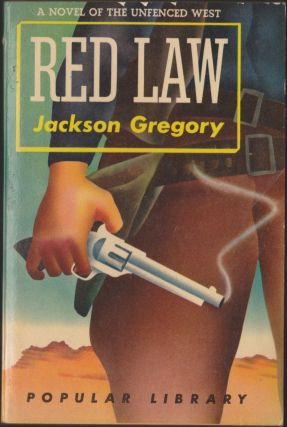 Red Law. Jackson Gregory