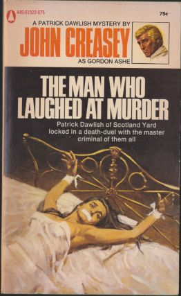 The Man Who Laughed At Murder. John Creasey, Gordon Ashe