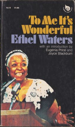 To Me It's Wonderful. Ethel Waters
