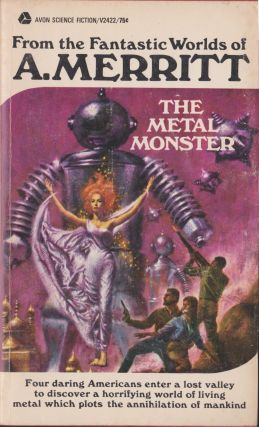 The Metal Monsters. A. Merritt