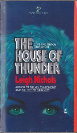 The House of Thunder. Leigh Nichols, Dean Koontz
