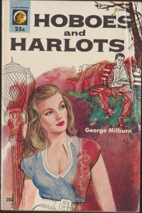 Hoboes and Harlots. George Milburn
