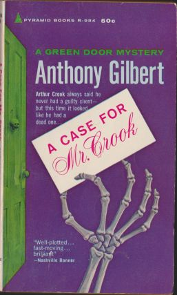 A Case For Mr. Crook. Anthony Gilbert