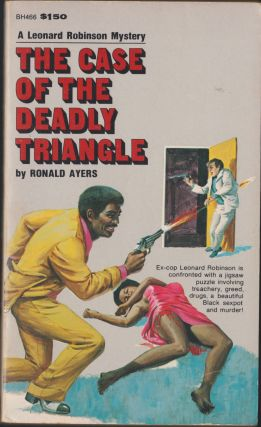 The Case of the Deadly Triangle. Ronald Ayers
