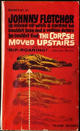 The Corpse Moved Upstairs. Frank Gruber.