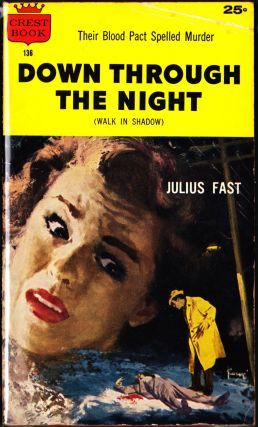 Down Through the Night. Julius Fast