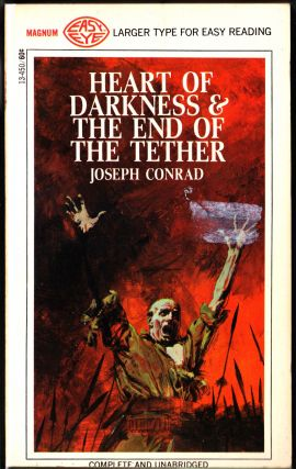 Heart of Darkness & The End of the Tether. Joseph Conrad.