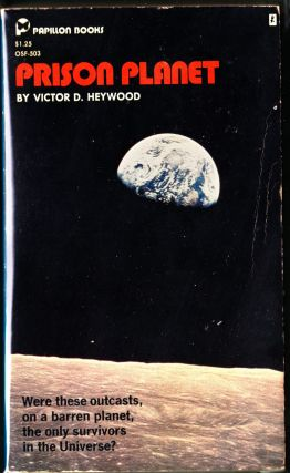 Prison Planet. Victor D. Heywood