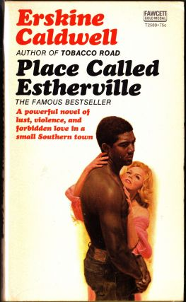 Place Called Estherville. Erskine Caldwell.