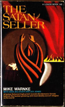 The Satan Seller. Mike Warnke, Dave Balsiger, Les Jones