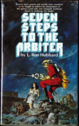 Seven Steps to the Arbiter. L. Ron Hubbard