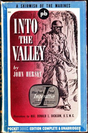 Into the Valley. John Hersey