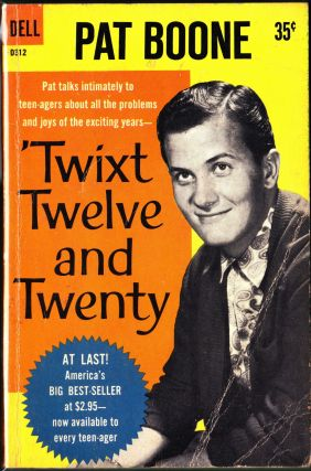 'Twixt Twelve and Twenty. Pat Boone