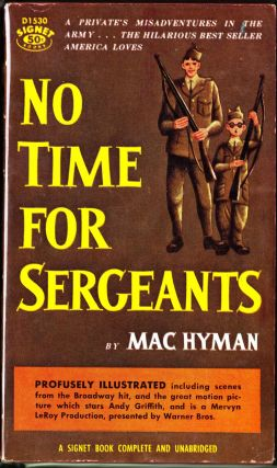 No Time For Sergeants. Mac Hyman