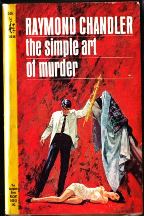 The Simple Art of Murder. Raymond Chandler.
