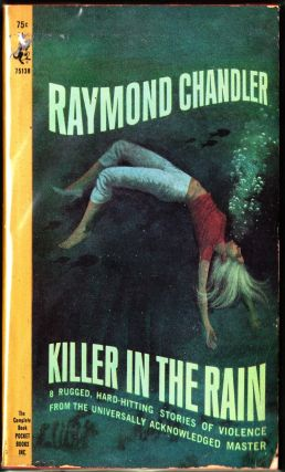 Killer in the Rain. Raymond Chandler.