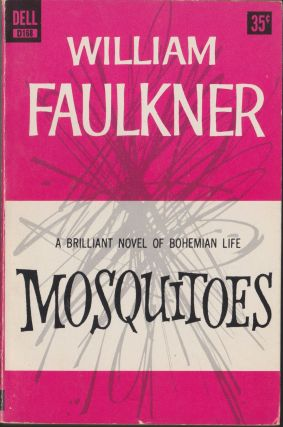 Mosquitoes. William Faulkner