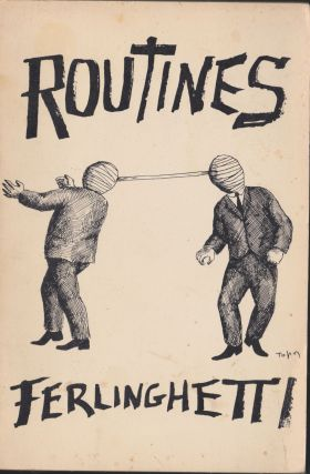 Routines. Lawrence Ferlinghetti