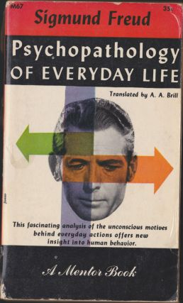 Psychopathology of Everyday Life. Sigmund Freud